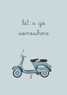 Plakat - Let's go somewhere